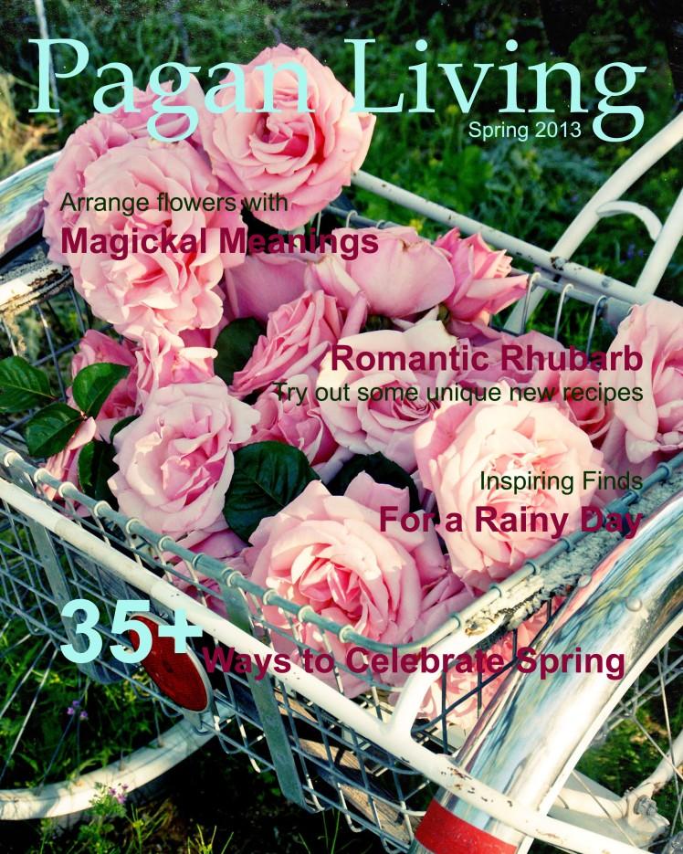 Pagan Living: Spring 2013