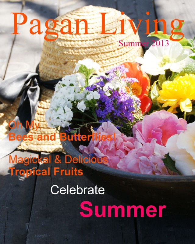 Pagan Living: Summer 2013