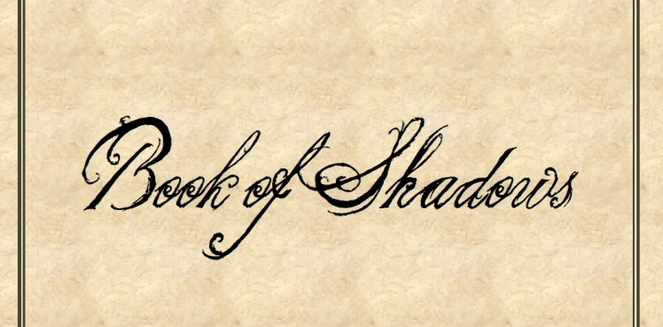 Book of Shadows: A Debate and A Template by The Witch of Howling Creek