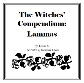 The Witches' Compendium: Lammas